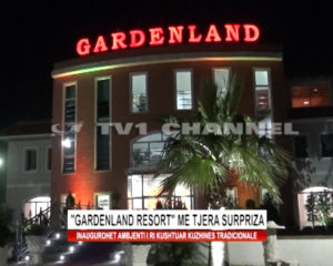 """Gardenland resort"" me te tjera surpriza"