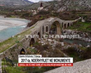 2017-ta, nderhyrjet ne monumente